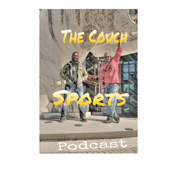 The Couch Sports Podcast EP. 44